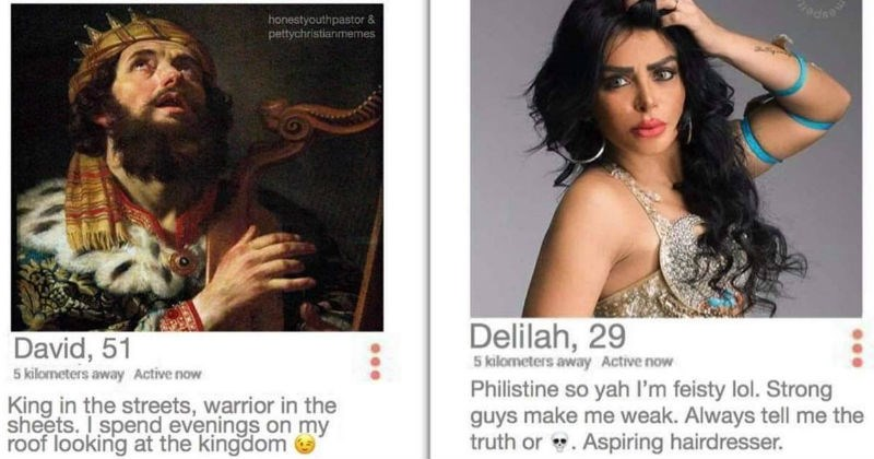 tinder profiles of biblical figures such as king David and Delilah