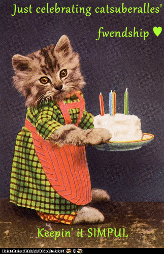 Just celebrating catsuberalles' fwendship ♥  Keepin' it SIMPUL