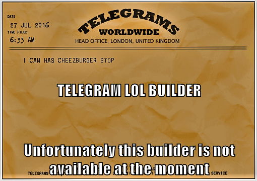 TELEGRAM LOL BUILDER Unfortunately this builder is not available at the moment