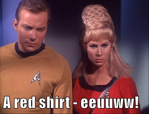 A red shirt - eeuuww!