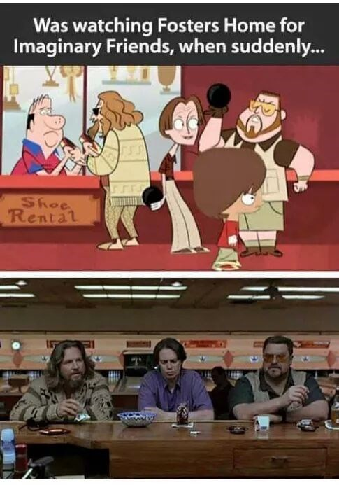 fosters home for imaginary friends,Big Lebowski,cartoons,funny