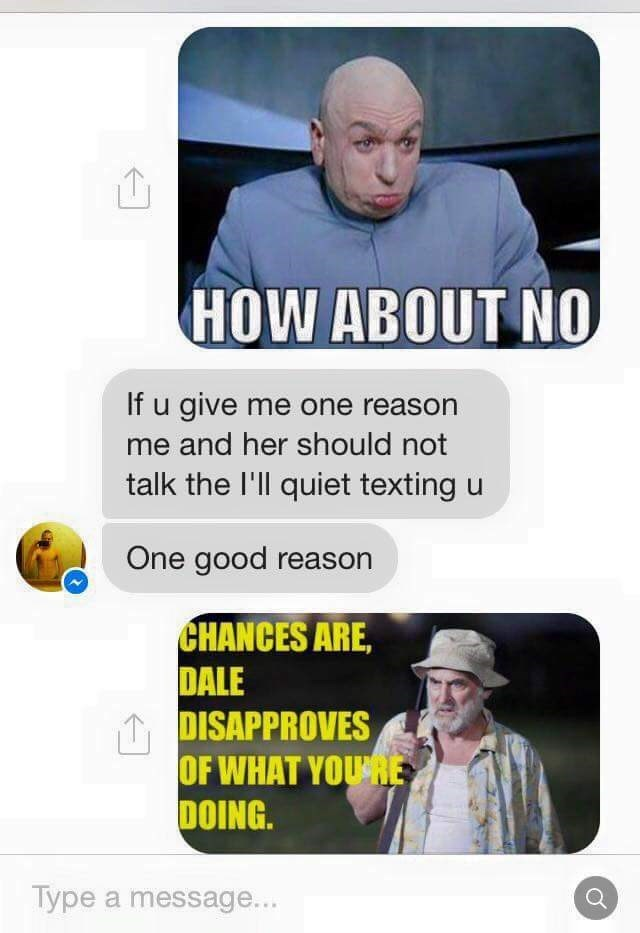 Austin Powers Dr. Evil meme used by Dad to daughter's ex.