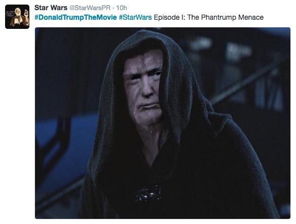 Text - Star Wars @StarWarsPR 10h #DonaldTrump The Movie #StarWars Episode : The Phantrump Menace