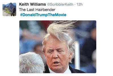 Hair - Keith Williams @Scribbler Keith 12h The Last Hairbender #DonaldTrumpTheMovie