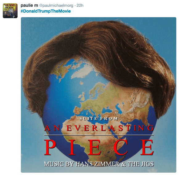 Hair - paulie m @paulmichaelmorg 22h #DonaldTrump he Movie SUITE FROM ANEVERLASTING PIECE MUSIC BY HANS ZIMMER& THE JIGS