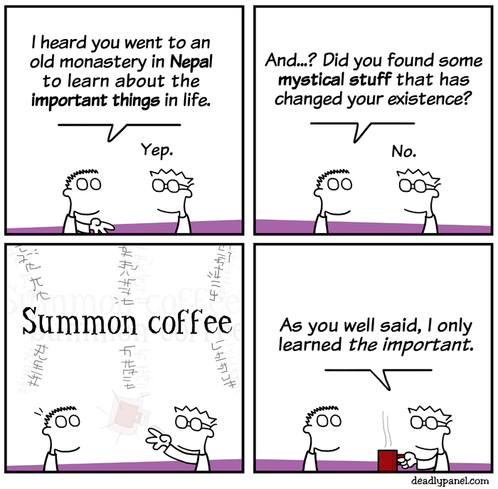 web comics coffee important There Is Only Coffee