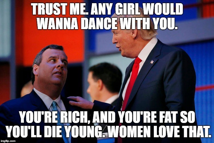 Job - TRUST ME. ANY GIRL WOULD WANNA DANCE WITH YOU. YOU'RE RICH, AND YOURE FAT SO YOU'LL DIE YOUNG WOMEN LOVE THAT imgflip.com