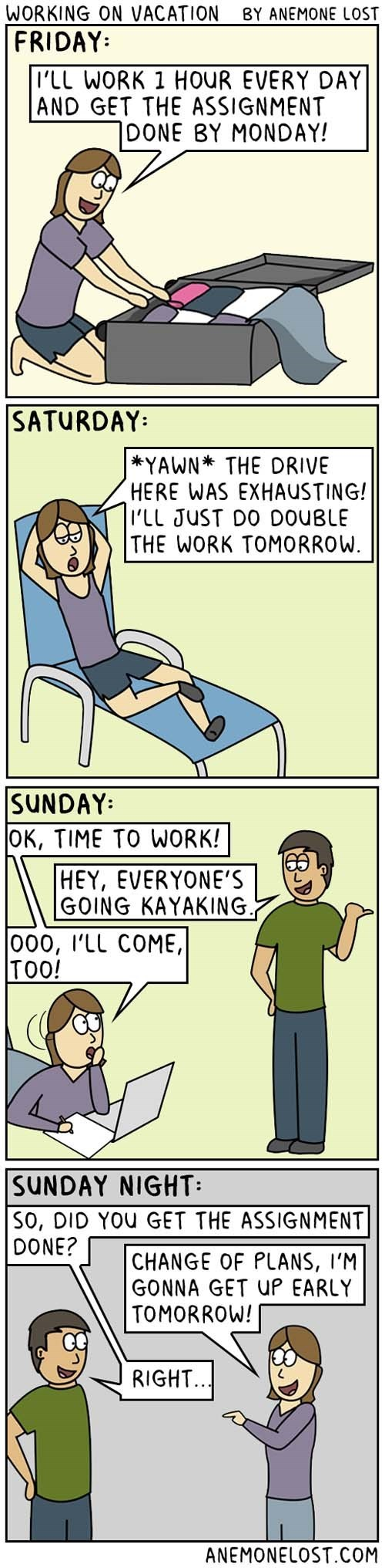web comics vacation procrastination Of Course You Will