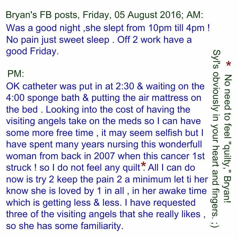 Sylvia, Friday 05 August 2016; Bryan's updates