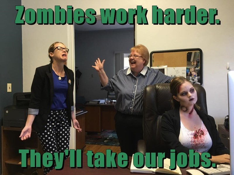 Zombies work harder.  They'll take our jobs.