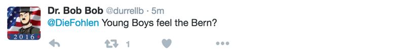 Text - Dr. Bob Bob @durrellb 5m @DieFohlen Young Boys feel the Bern? 2016