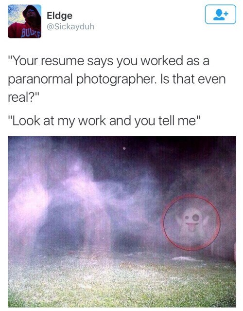 image ghosts resume Speaks For Itself