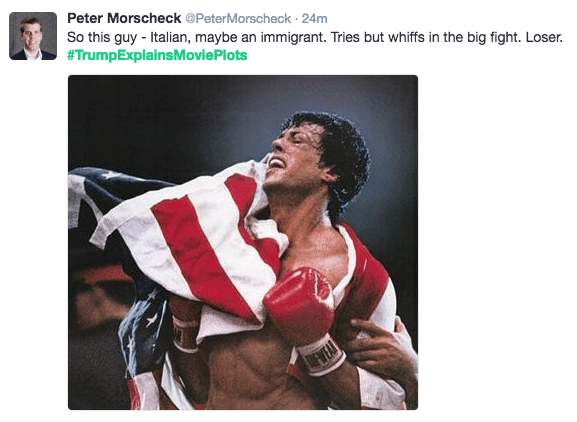 Human - Peter Morscheck @PeterMorscheck - 24m So this guy - Italian, maybe an immigrant. Tries but whiffs in the big fight. Loser. #TrumpExplainsMovie Plots