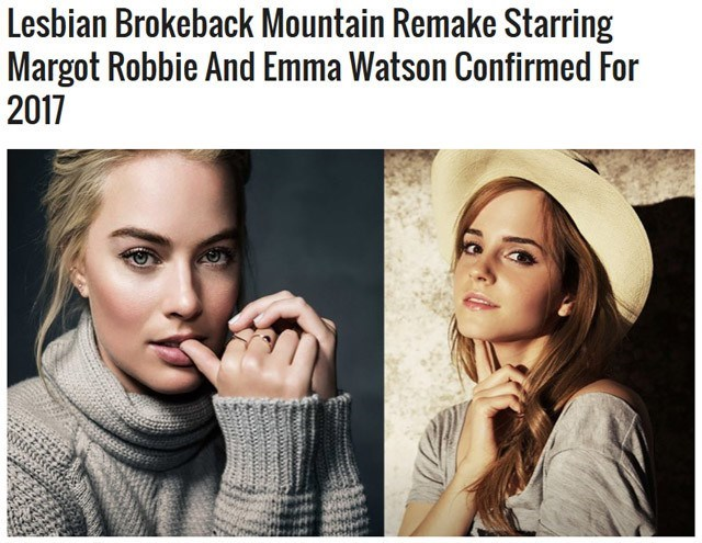image prank movies People Got Totally Fooled and Way Too Excited by an Announcement of Brokeback Mountain 2 Starring Emma Watson and Margo Robbie