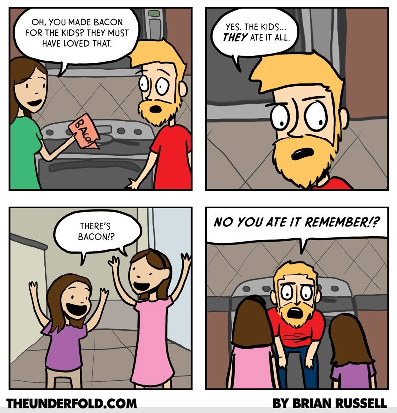 web comics bacon parenting Before Your Dad Could Even Have a Bite