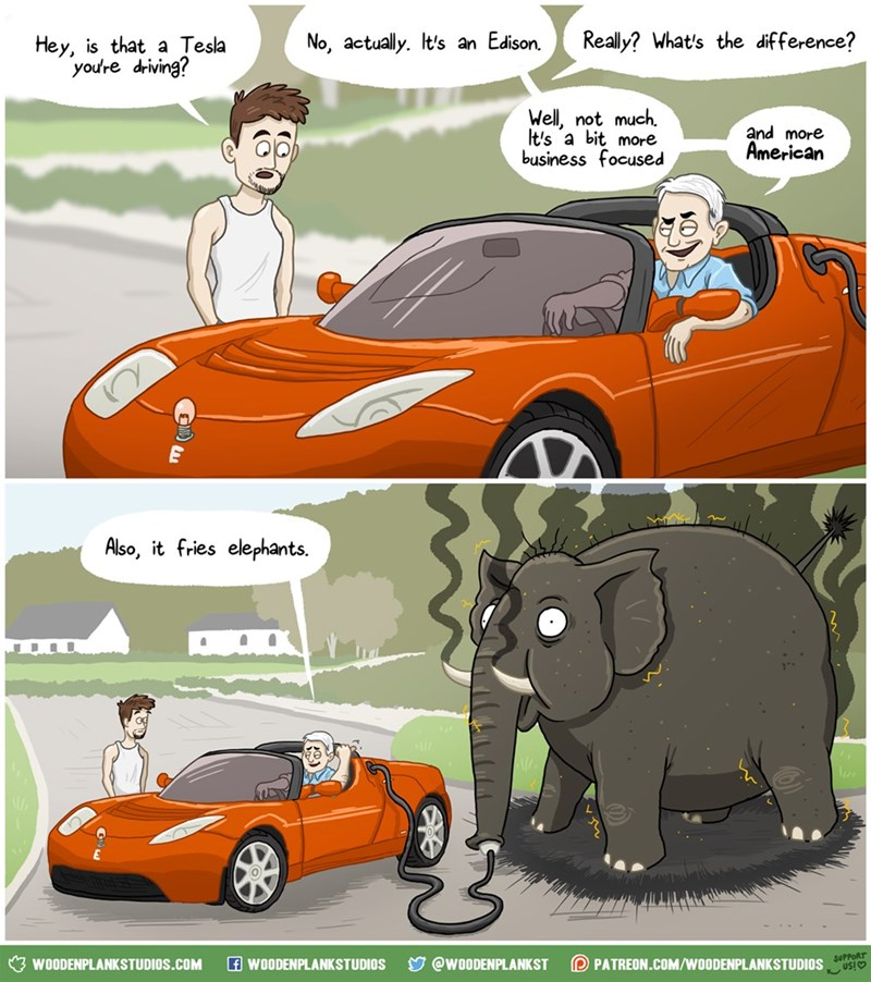 web comics tesla thomas edison Also, People Will Remember It a Little Better