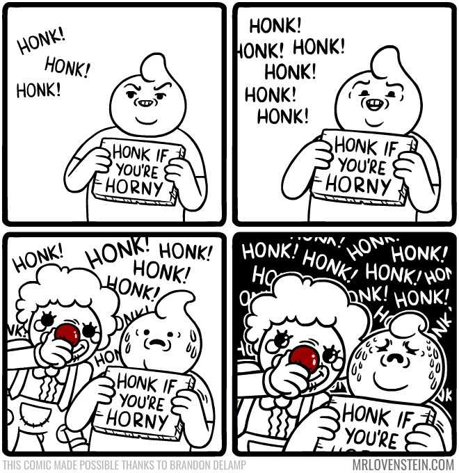 web comics honk clown This Might Have Backfired
