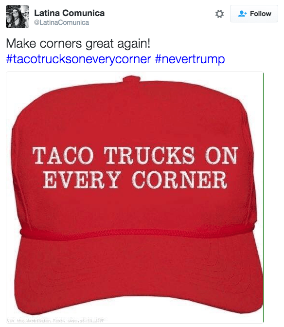 Cap - Latina Comunica Follow @LatinaComunica Make corners great again! #tacotrucksoneverycorner #nevertrump TACO TRUCKS ON EVERY CORNER st2036 Hie Mashist