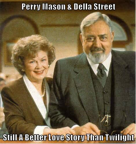 Perry Mason & Della Street  Still A Better Love Story Than Twilight