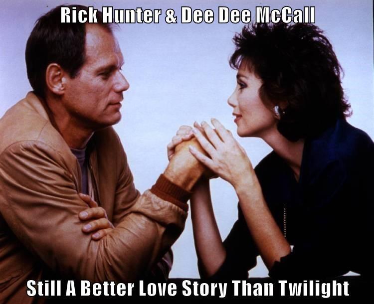 Rick Hunter & Dee Dee McCall  Still A Better Love Story Than Twilight