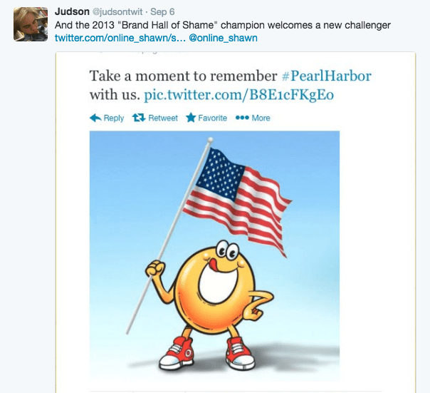 """Cartoon - Judson @judsontwit Sep 6 And the 2013 """"Brand Hall of Shame"""" champion welcomes a new challenger twitter.com/online_shawn/s... @online_shawn Take a moment to remember #Pearl Harbor with us. pic.twitter.com/B8E1cFKgEo Reply Retweet Favorite More"""