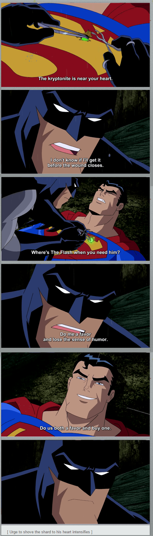 Batman Don't Have Time For Your Farmboy Sass, Kent