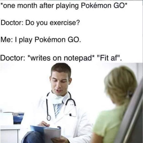 image pokemon go fitness It's Amazing You've Been Able to Stick With It
