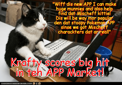 "App World Breaking News: Well known entrepreneur and KKPS Skolar, Krafty Katt creates enormously popular new APP called ""Finding Mischief"""