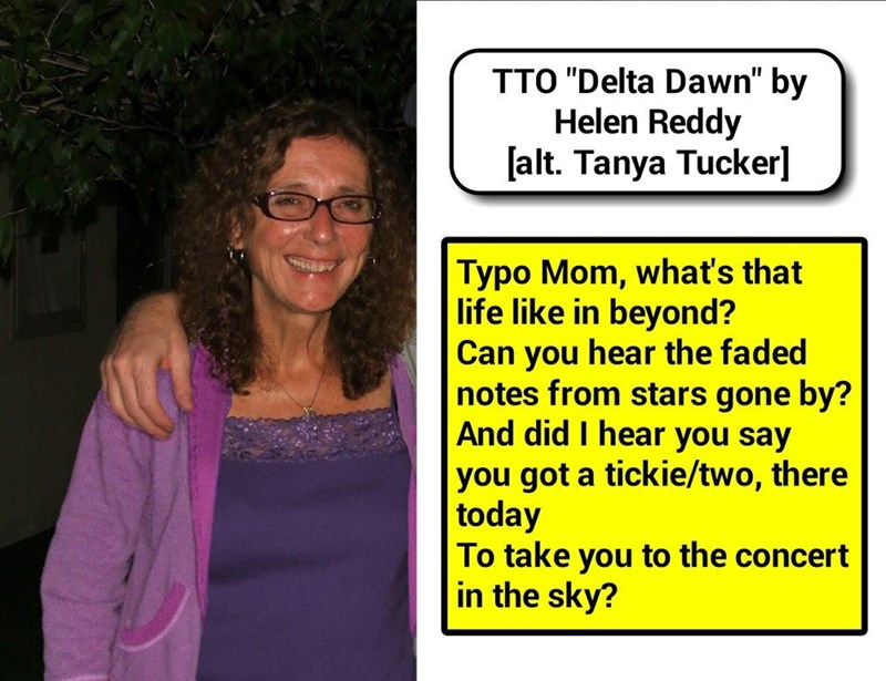 """Typo Mom"" (TTO ""Delta Dawn"" by Helen Reddy [alt. Tanya Tucker])"