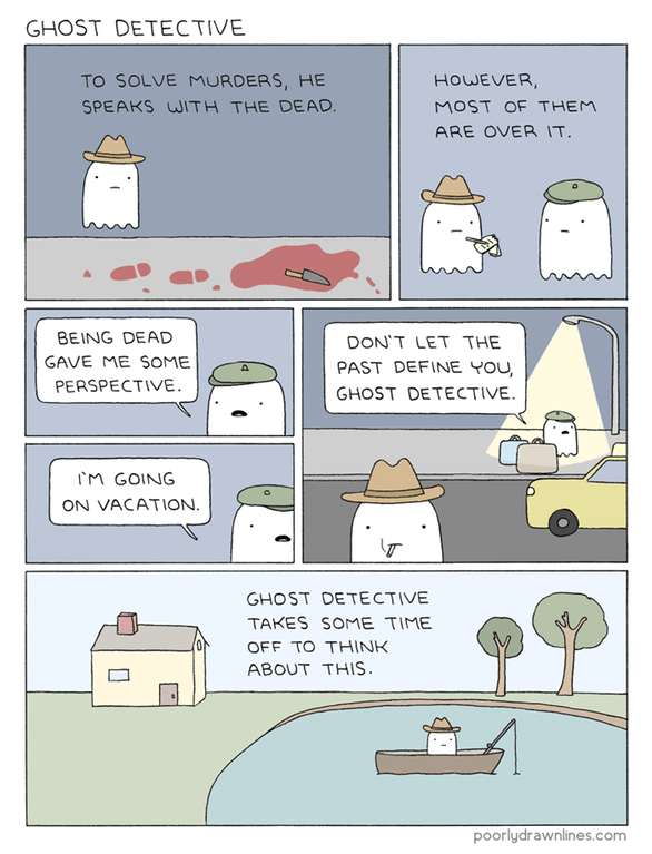 web comics ghosts crime When You Have an Eternity You Can Get Around to Crime Solving Whenever