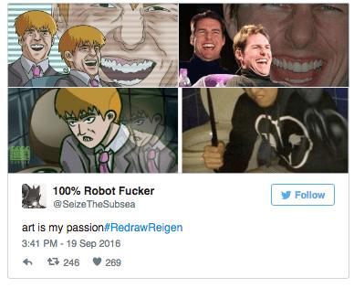 mob psycho 100 - Cartoon - 100% Robot Fucker Follow @SeizeTheSubsea art is my passion#RedrawReigen 3:41 PM - 19 Sep 2016 t 246 269