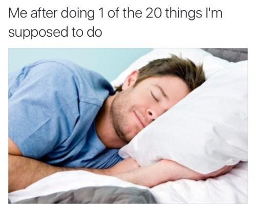image accomplishment meme You Deserve a Break