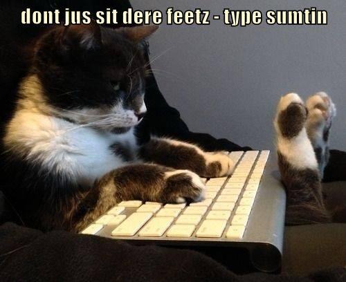 dont jus sit dere feetz - type sumtin