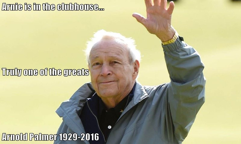 Arnie is in the clubhouse... Truly one of the greats Arnold Palmer 1929-2016