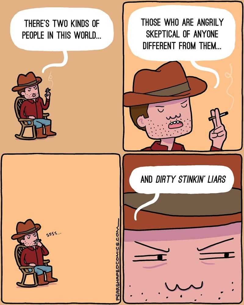 web comics two kinds of people liars Well, When You Put it That Way...