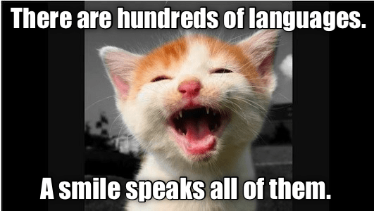 A smile is a universal language.