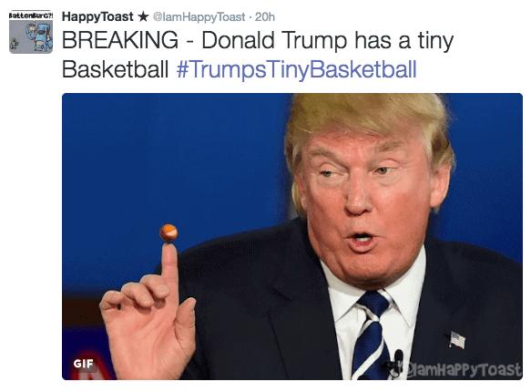 trump flags - Text - HappyToast@lamHappyToast 20h BattenBurG?! BREAKING Donald Trump has a tiny Basketball #TrumpsTinyBasketball GIF amHaPPyToast
