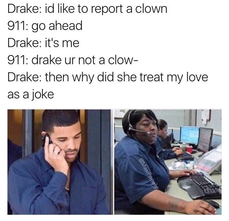 911,clown,Drake