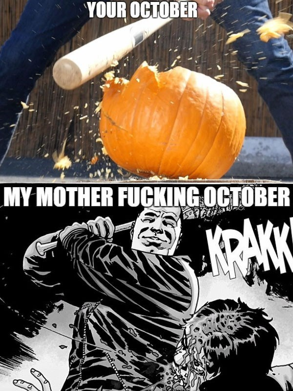 your october my october twd meme
