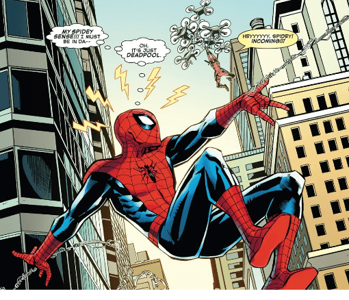Spider-man - MY SPIDEY SENSENI MUST BE IN DA HEYYYYYY, SPIDEY! INCOMING! OH ITS JUST DEADPOOL