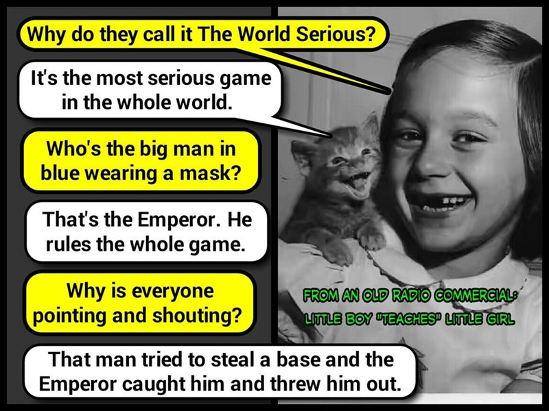 """Old radio commercial for some forgotten product, wherein a little boy """"explained"""" baseball to a little girl (recaption: http://tinyurl.com/jlo73po"""