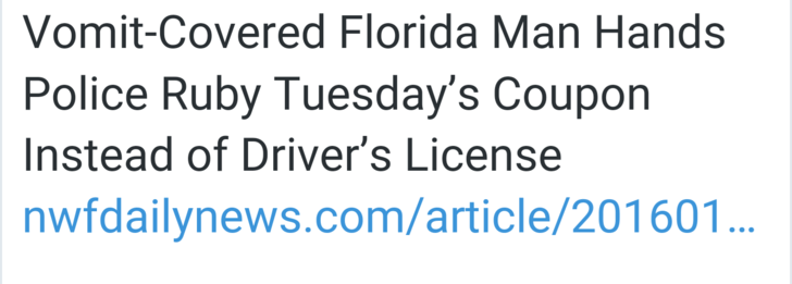 florida man covered in vomit hands police Ruby Tuesday's coupon istead of driver's license