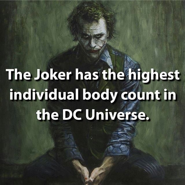 Text - The Joker has the highest individual body count in the DC Universe.