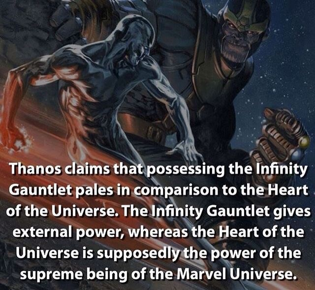 Fictional character - Thanos claims that possessing the Infinity Gauntlet pales in comparison to the Heart of the Universe. The Infinity Gauntlet gives external power, whereas the Heart of the Universe is supposedly the power of the supreme being of the Marvel Universe.