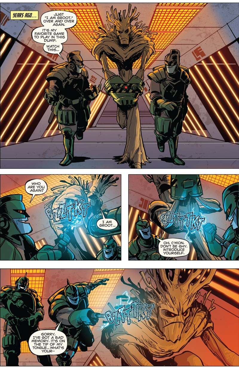 """Comics - YEARS AGO... JUST """"I AM GROOT."""" OVER AND OVER AGAIN IT'S MY FAVORITE GAME TO PLAY IN THIS DUMP WATCH THIS... VA WHO ARE YOU AGAIN? I AM GROOT... OH, C'MON. DON'T BE SHY INTRODUCE YOURSELF SORRY I'VE GOT A BAD MEMORY. IT'S ON THE TIP OF MY TONGUE... WHAT'S YOUR"""