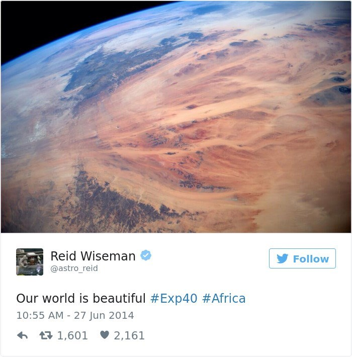 Atmosphere - Reid Wiseman Follow @astro_reid Our world is beautiful #Exp40 #Africa 10:55 AM - 27 Jun 2014 t1,601 2,161