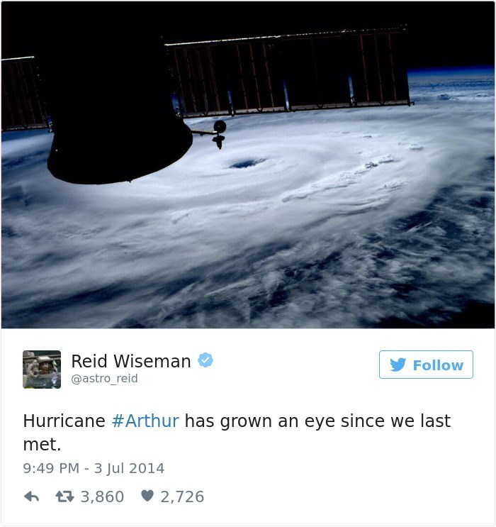 Sky - Reid Wiseman @astro_reid Follow Hurricane #Arthur has grown an eye since we last met. 9:49 PM 3 Jul 2014 t3,860 2,726