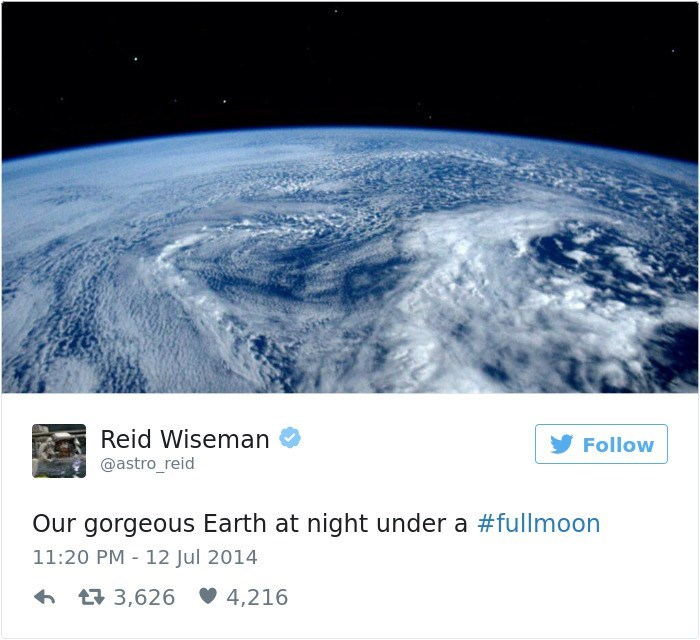 Atmosphere - Reid Wiseman Follow @astro_reid Our gorgeous Earth at night under a #fullmoon 11:20 PM 12 Jul 2014 t 3,626 4,216