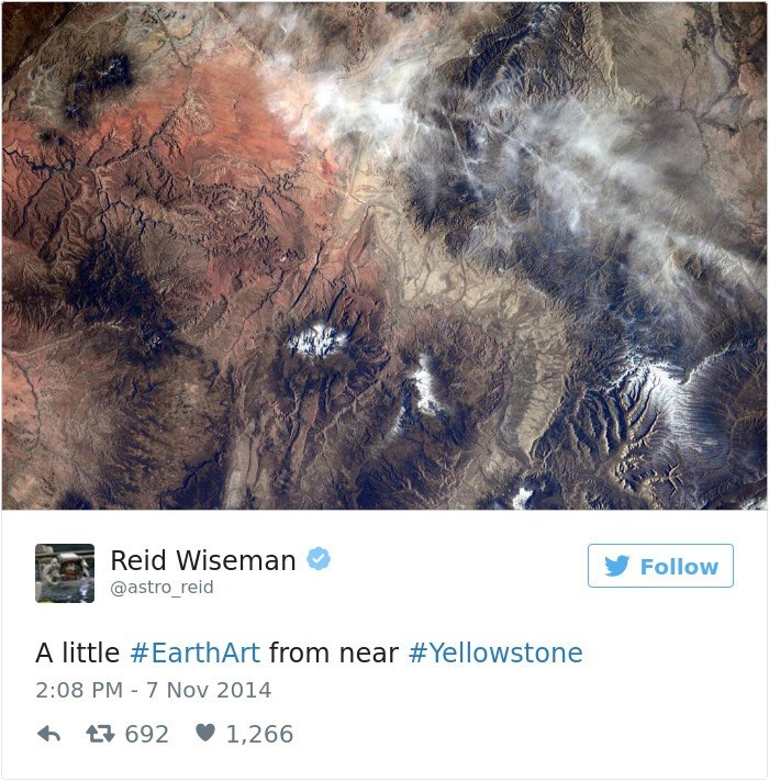 Text - Reid Wiseman Follow @astro_reid A little #EarthArt from near #Yellowstone 2:08 PM 7 Nov 2014 692 1,266