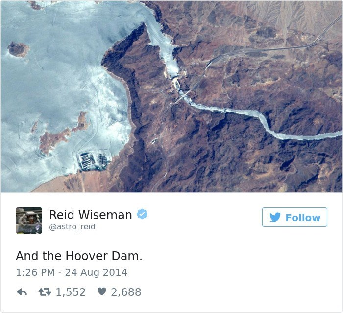 Water - Reid Wiseman Follow @astro_reid And the Hoover Dam. 1:26 PM 24 Aug 2014 t1,552 2,688